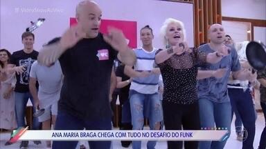Ana Maria Braga e equipe do 'Mais Você' participam do desafio do funk - Galera do programa matinal se jogou ao som de Ludmilla. O desafio agora é para a equipe do 'The Voice Kids'