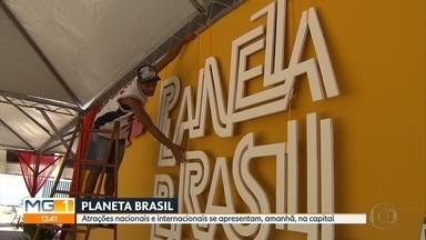 'Planeta Brasil' reúne em Belo Horizonte mais de 30 atrações nacionais e internacionais - O festival acontece neste fim de semana, na Esplanada do Mineirão. Veja outras atrações no MG Cultura.