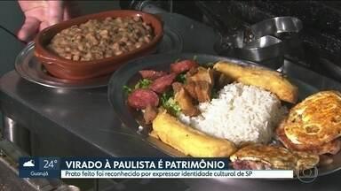 Virado à Paulista agora é patrimônio imaterial do Estado - O protagonista do almoço dos paulistanos às segundas-feiras foi reconhecido por expressar identidade cultural de São Paulo.