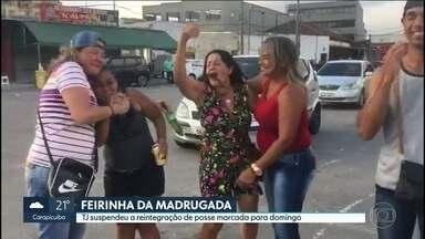 Justiça adia reintegração de posse da Feirinha da Madrugada em São Paulo - Reintegração estava marcada para domingo (25) e foi adiada por 30 dias.