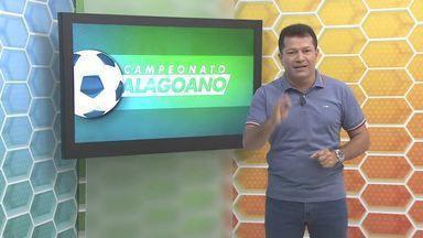 Confira como vai ser a oitava rodada do Campeonato Alagoano - Os quatro jogos vão ser neste domingo.