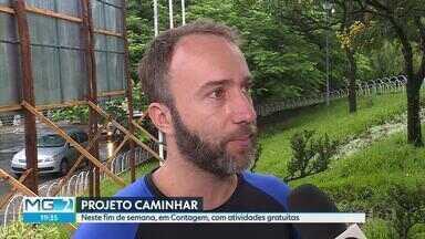 Chuva não vai atrapalhar realização do Projeto Caminhar neste fim de semana - Atividades serão na Praça Tancredo Neves, em Contagem.