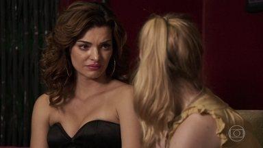 Leandra aconselha Karina a revelar a Nádia que está grávida de Diego - Caetana garante a Leandra que Gustavo extorquia o bordel