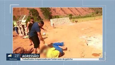 Três são presos suspeitos de tortura contra trabalhador que teria roubado ovos em MG - Vídeo mostra irmãos chicoteado e agredindo homem com turquesa