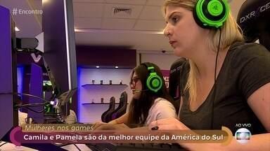 Pamela e Camila são atletas de esports e fazem parte da melhor equipe da América Latina - Jovens quebraram barreiras para se tornarem atletas profissionais de jogos eletrônicos