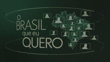 """Participe da campanha """"Brasil que eu quero"""" - Veja como enviar o vídeo."""