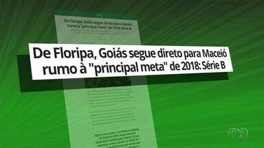 Goiás embarca de Florianópolis para Maceió, onde estreia na Série B - Depois de jogo no Sul do país pela Copa do Brasil, Verdão viaja para Alagoas para jogo contra o CSA. Madison poderá voltar ao time.