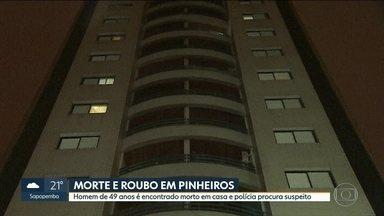Homem é encontrado morto em apartamento em Pinheiros - Vítima foi gravada entrando no prédio com outro homem. O suspeito aparece saindo 3 horas depois, sozinho e com duas malas. Polícia tenta identificá-lo.