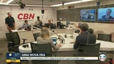 Rádio CBN estreia totalmente digital em prédio novo - Ouvintes agora também poderão ver os apresentadores