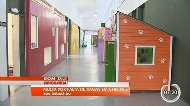 Justiça multa Prefeitura de São Sebastião em R$ 300 mil por falta de vagas em creches - Problema é antigo na cidade.