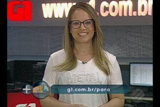 Veja os destaques do G1 Pará com a jornalista Thais Rezende - Destaques do G1 Pará.