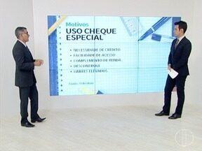 Economista fala dos riscos ao usar o cheque especial - No Brasil, 24 milhões de pessoas usam o cheque especial.