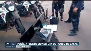 Polícia prende quadrilha de roubo de casas - Grupo atuava em Taguatinga, Samambaia e Ceilândia