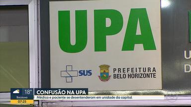 Paciente e médica se desentendem e vão parar em delegacia de Belo Horizonte - Paciente disse que médica se recusou a atendê-la e médica falou que foi agredida.