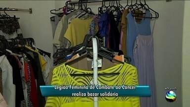 Legião Feminina de Combate ao Câncer realiza bazar solidário - A repórter Denise Gomes tem mais informações.
