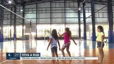 Projeto Viva a Rua chega em Santa Luzia, na Grande BH - Atividades esportivas, serviços e brincadeiras vão acontecer neste sábado (12). O projeto vai ao bairro São Benedito.
