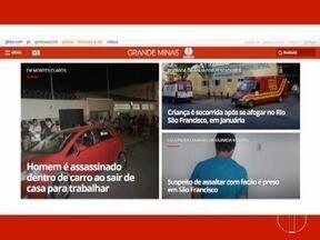 Homens assassinados em Montes Claros nesta terça (16) é um dos destaques do G1 - Veja também caso de criança socorrida após se afogar no Rio São Francisco em Januária.