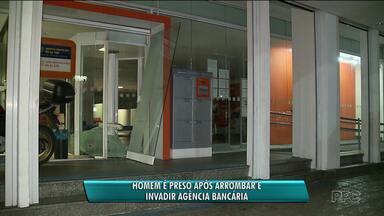 Homem é preso após arrombar e invadir agência bancária - Foi ontem (21) à noite em Curitiba.