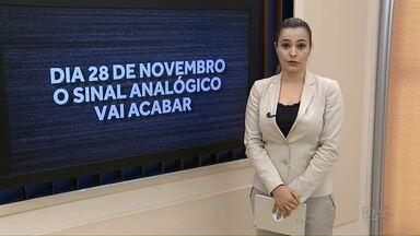Sinal analógico será desligado no dia 28 de novembro na região de Maringá - Veja no nosso site como não ficar sem o sinal digital.