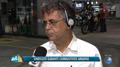 Sindicombustíveis garante gasolina em alguns postos nesta terça-feira (29), em Salvador - Saiba também como fica a prestação de alguns serviços na capital baiana.