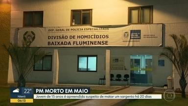 Preso adolescente suspeito de matar PM - Em Nova Iguaçu, agentes da Divisão de Homicídios apreendeu um adolescente de 15 anos suspeito de matar o sargento Eduardo da Silva Dias, no dia 17 de maio.
