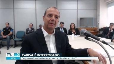 Sérgio Cabral é interrogado na Lava Jato - Ex-governador admitiu uso de dinheiro de Caixa 2 para fins pessoais e se disse disposto a ressarcir os cofres públicos.