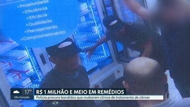 Polícia busca bandidos que roubaram clínica oncológica - Dupla uniformizada roubou mais de 1 milhão e meio de reais em medicamentos de combate ao câncer.