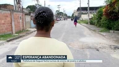 Itaguaí fecha turmas de ensino para jovens e adultos - Prefeitura diz que remanejou classes, mas alunos reclamam.