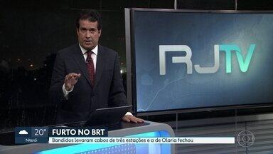 Estação do BRT em Olaria ficou fechada durante todo o dia - Bandidos furtaram cabos de energia da estação. O mesmo crime foi cometido nas estações Guiomar Novaes e Dom Bosco, mas essas não tiveram o serviço comprometido.