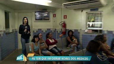 Unidades de Saúde de Vitória ganham telas para mostrar médicos de plantão - A medida visa que o atendimento seja mais transparente.