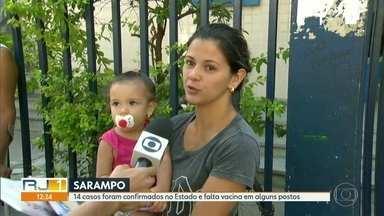 Falta vacina de Sarampo - 14 casos da doença foram confirmados no Estado