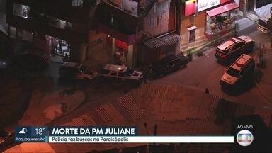 Polícia faz buscas em Paraisópolis em busca de pista sobre assassinato de PM - Polícia está neste momento em Paraisópolis em busca de novas pistas que possam esclarecer o assassinato da policial Juliane dos Santos Duarte.