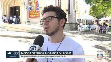 Programação especial homenageia Nossa Senhora da Boa Viagem - Santa é a padroeira de Belo Horizonte.