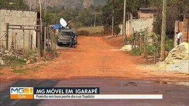 MG Móvel: Moradores cobram asfaltamento em ruas de Igarapé, na Grande BH - Reportagem vai voltar no dia 14 de novembro para verificar como ficou a situação.