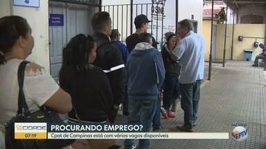 CPAT tem 100 vagas anunciadas de emprego em Campinas - São 40 vagas para auxiliar de armazenagem com salário de R$ 1.100.