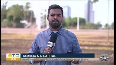 Moradores relatam falta de água em vários pontos de Palmas - Moradores relatam falta de água em vários pontos de Palmas