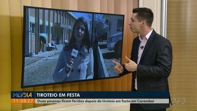 Em Carambeí, duas pessoas são baleadas em festa - Tiroteio foi na madrugada de domingo (26).