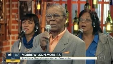 O adeus a Wilson Moreira - Sambista de 81 anos lutava contra o câncer e morreu nesta quinta-feira (6).