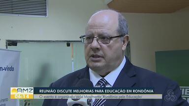 Presidente da fundação Abrinq participa de reunião do Movimento Rondônia pela Educação - Ações buscam melhorar os indicadores da educação pública, em Rondônia.