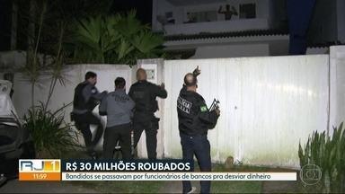 Operação prende quadrilha que se passava por funcionários de bancos para desviar dinheiro - A polícia prendeu 20 pessoas no Rio de Janeiro, mas a quadrilha agia em sete estados. Ao todo, eles desviaram R$30 milhões.