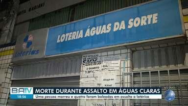 Um pessoa morre e quatro ficam feridas durante tentativa de assalto a casa lotérica - Crime aconteceu no bairro de Águas Claras, em Salvador.