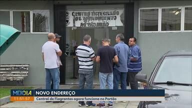 Central de Flagrantes é transferida para a delegacia do Portão - Antes, funcionava no Centro.