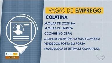 Confira as vagas de emprego para Colatina, noroeste do ES - Veja quais empregos estão disponíveis no sine.