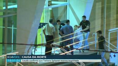 Lauda aponta novidades no caso Tatiane Spitzner - De acordo com a perícia a advogada teria morrido antes de cair do prédio.