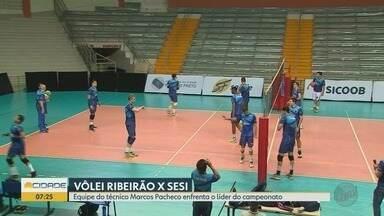 Vôlei Ribeirão enfrenta o Sesi-SP na Cava do Bosque em Ribeirão Preto - Técnico Marcos Pacheco comenta a expectativa para partida contra o líder da competição.