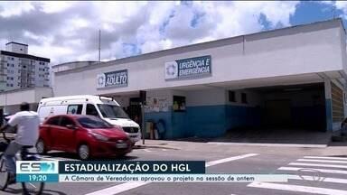 Vereadores aprovam estadualização do Hospital Geral de Linhares - Aprovação do projeto de lei, que aconteceu na noite desta segunda-feira (24), era necessária para a transição de gestão da unidade, que passará de municipal para estadual.