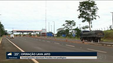 Operação Lava Jato investiga esquemas de corrupção na concessão de pedágio - O esquema é em várias cidades do estado.