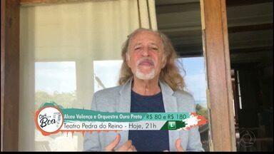 Confira Qual é a boa para esta sexta-feira em João Pessoa - Alceu Valença se apresenta na cidade.