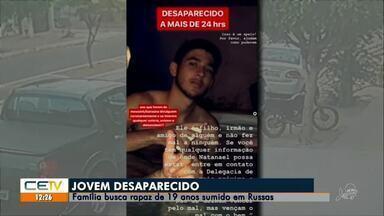 Família busca jovem desaparecido em Russas - Saiba mais em g1.com.br/ce