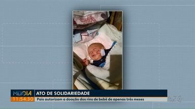 Família doa órgãos de bebê de três meses - Apesar da dor da perda, os pais escolheram fazer a doação.